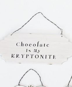 Chocolate is my kryptonite -metallikyltti