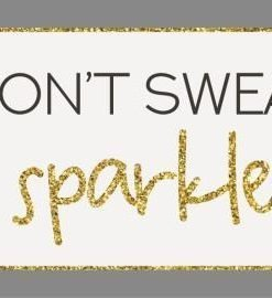 I don't sweat I sparkle - magneetti