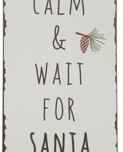 Keep Calm & Wait for Santa -metallikyltti