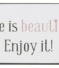 Life is beautiful Enjoy it! - magneetti