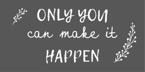 Only you can make it happen -magneetti