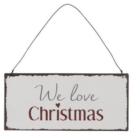 We love Christmas -metallikyltti